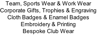 Team, Sports Wear & Work Wear